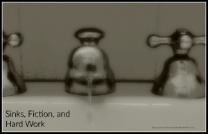 Sinks Fiction and Hard Work