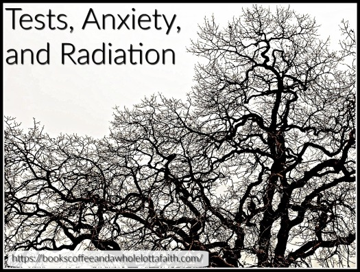 tests-anxiety-and-radiation